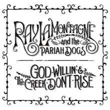 Ray LaMontagne: God Willin' & The Creek Don't Rise, CD