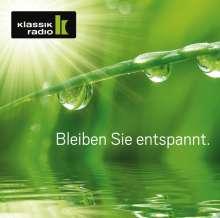 KlassikRadio - Bleiben Sie entspannt, 2 CDs