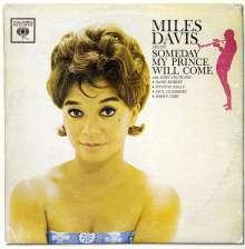 Miles Davis (1926-1991): Someday My Prince Will Come, CD
