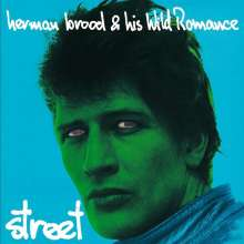 Herman Brood: Street (remastered) (180g), LP