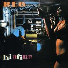 REO Speedwagon: Hi Infidelity (30th Anniversary Edition), 2 CDs