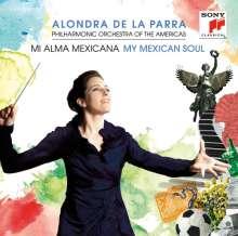 Alondra de la Parra - My Mexican Soul, 2 CDs