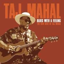 Taj Mahal: Blues With A Feeling - The Very Best Of Taj Mahal, CD