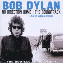 Bob Dylan: Bootleg Series Vol. 7: No Direction Home (The Soundtrack), 2 CDs