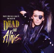 Dead Or Alive: That's The Way I Like It, CD