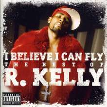 R. Kelly: I Believe I Can Fly: The Best, CD