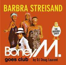 Boney M.: Barbra Streisand - Boney M. Goes Club, CD