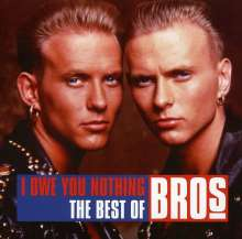 Bros: I Owe You Nothing-The Best Of, CD