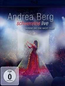 Andrea Berg: Schwerelos (Live), Blu-ray Disc
