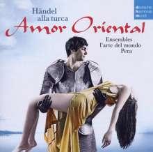 Georg Friedrich Händel (1685-1759): Amor Oriental - Händel alla Turca, CD