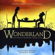 Frank Wildhorn (geb. 1959): Musical: Wonderland (Alice Through...), CD
