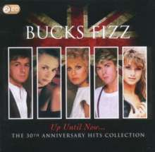 Bucks Fizz: Up Until Now... The 30th Anniversary Hits Collection, 2 CDs