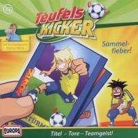 Die Teufelskicker (Folge 32) - Sammelfieber!, CD