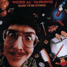 """Weird Al"" Yankovic: Dare To Be Stupid, CD"