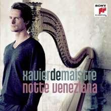 Xavier de Maistre - Notte Veneziana, CD