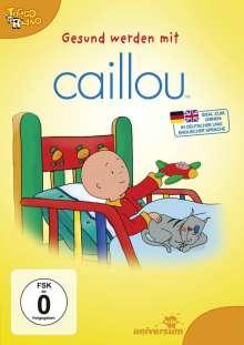 Caillou: Gesund werden mit Caillou, DVD