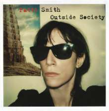 Patti Smith: Outside Society - Best Of 1975-2007 (180g), 2 LPs