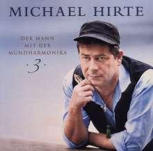 Michael Hirte: Der Mann mit der Mundharmonika 3, CD