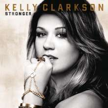 Kelly Clarkson: Stronger (Deluxe Edition), CD