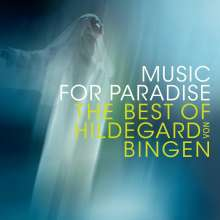 Hildegard von Bingen (1098-1179): Music for Paradise - The Best of Hildegard von Bingen, CD