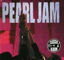 Pearl Jam: Ten (Classic Album) (Ltd.Edition), CD