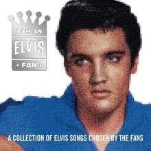 Elvis Presley (1935-1977): I Am An Elvis Fan, CD