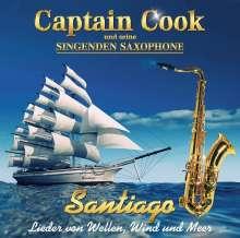 Captain Cook & Seine Singenden Saxophone: Santiago, CD