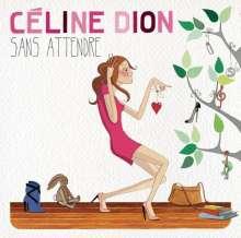 Céline Dion: Sans Attendre, CD