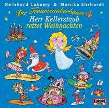 Reinhard Lakomy: Der Traumzauberbaum 4: Herr Kellerstaub rettet Weihnachten, CD