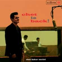 Chet Baker (1929-1988): Chet Is Back! (remastered) (180g) (Limited-Numbered-Edition) (45 RPM), 2 LPs