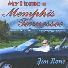 Jim Rorie: MY HOME IS MEMPHIS*TENNESSEE, CD