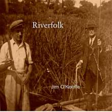 Jim O'keeffe: Riverfolk, CD