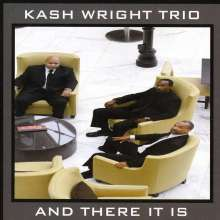 Kash Wright: And There It Is, CD