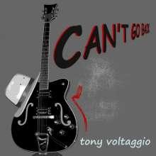 Tony Voltaggio: Cant Go Back, CD