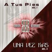 Amor Eterno: A Tus Pies/Una Vez Mas, 2 CDs