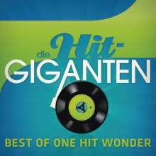 Die Hit-Giganten: Best Of One Hit Wonder, 3 CDs