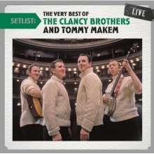 The Clancy Brothers & Tommy Makem: Setlist: The Very Best Of The Clancy Brothers Live, CD