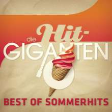 Die Hit Giganten: Best Of Sommerhits, 3 CDs