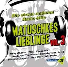 Bayern 3: Matuschkes Lieblinge Vol. 3, 2 CDs
