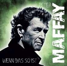 Peter Maffay: Wenn das so ist, CD