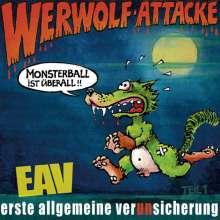Erste Allgemeine Verunsicherung (EAV): Werwolf-Attacke! (Monsterball ist überall...), CD