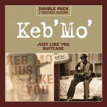 Keb' Mo' (Kevin Moore): Just Like You / Suitcase, 2 CDs