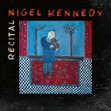 Nigel Kennedy - Recital, CD