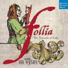 La Follia - The Triumph of Folly, CD
