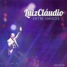 Luiz Claudio: Entre Amigos Ao Vivo, CD