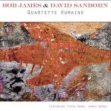 Bob James & David Sanborn: Quartette Humaine, CD