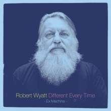 Robert Wyatt: Different Every Time, 2 CDs