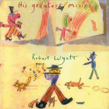 Robert Wyatt: His Greatest Misses, 2 LPs