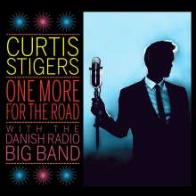 Curtis Stigers (geb. 1965): One More For The Road: Live In Copenhagen 2014, CD