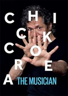 Chick Corea (geb. 1941): The Musician: Live At The Blue Note Jazz Club 2011, 3 CDs und 1 Blu-ray Disc